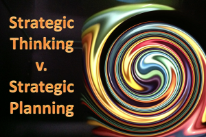 Strategic thinking v planning