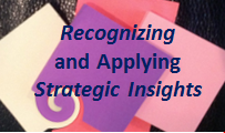 recognizing and applying strategic insights