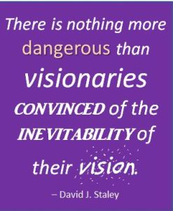 Nothing More Dangerous Visionaries